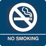 "ADA REgulatory No Smoking signs. Made from tough injection-molded ABS plastic. 8"" x 8"" tactile braille signs."